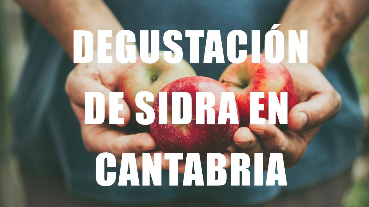 Degustación de sidra en Cantabria